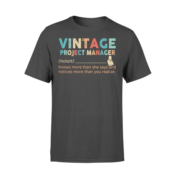 Vintage Project Manager Noun Knows More Than He Says And Notices More Than You Realize T-shirt L By AllezyShirt