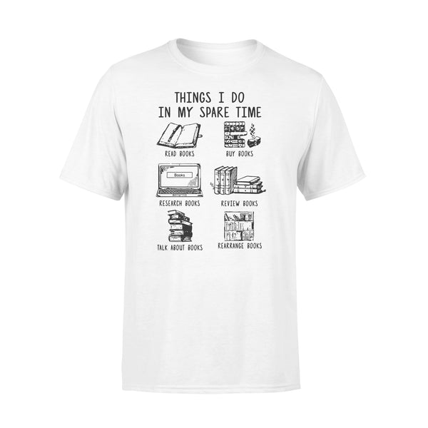 Things I Do In My Spare Time Read Books Buy Books T-shirt L By AllezyShirt
