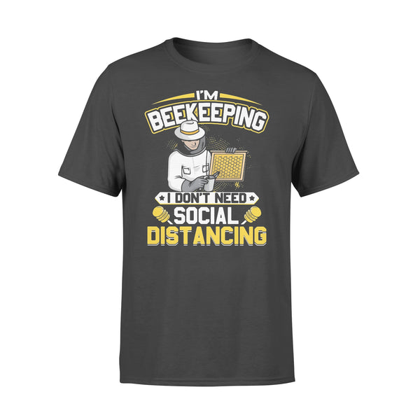 I'm Beekeeping I Don't Need Social Distancing Shirt L By AllezyShirt