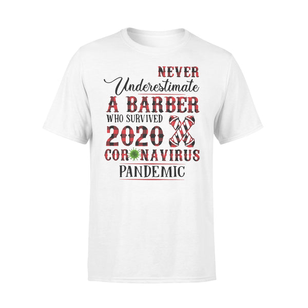 Never Underestimate A Barber Who Survived 2020 Coronavirus Pandemic Shirt L By AllezyShirt