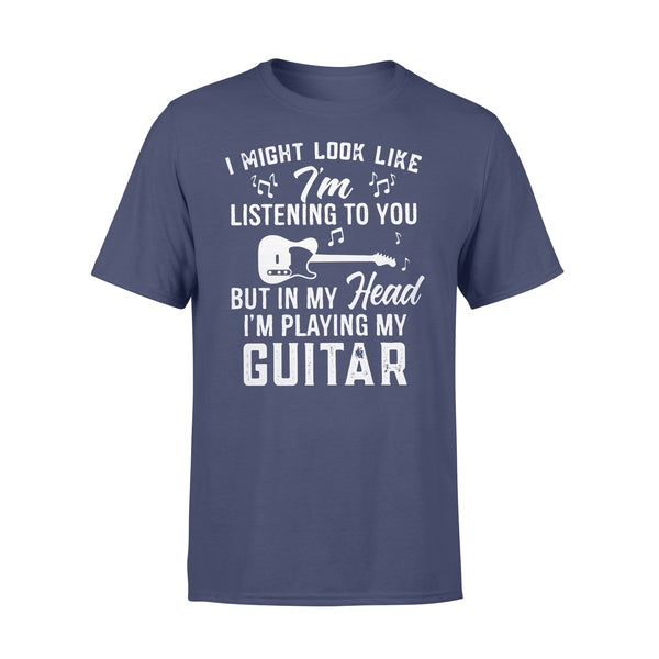 I Might Look Like I'm Listening To You But In My Head I'm Playing My Guitar Music T-shirt XL By AllezyShirt
