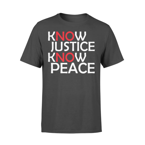 Know Justice Know Peace No Justice No Peace T-shirt L By AllezyShirt