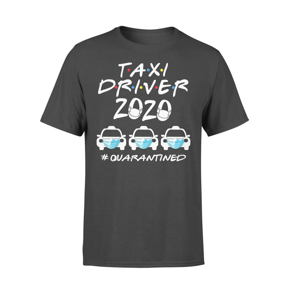 Taxi Driver 2020 #quarantined Shirt L By AllezyShirt