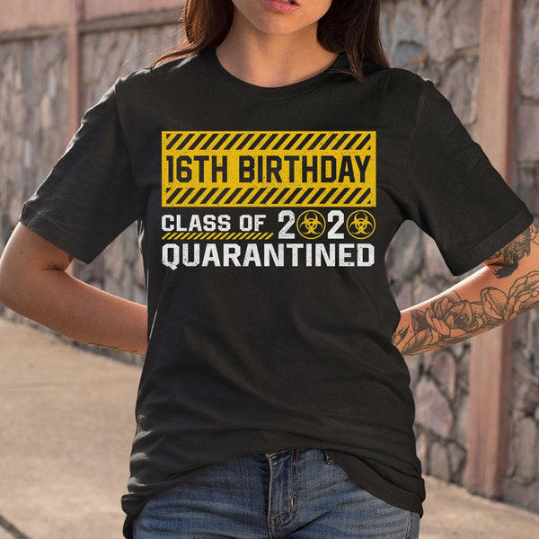16Th Birthday Class Of 2020 Quarantined T-shirt M By AllezyShirt