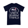 I Vote And I Know Things Uncle Fly Election T-shirt M By AllezyShirt