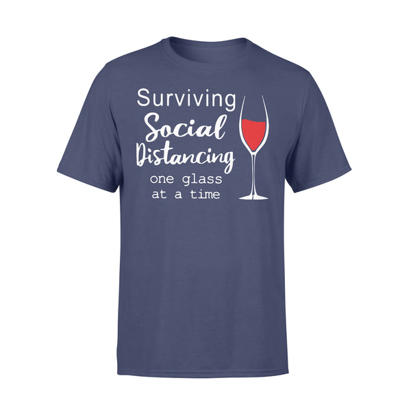 Surviving Social Distancing One Glass At A Time T-shirt XL By AllezyShirt
