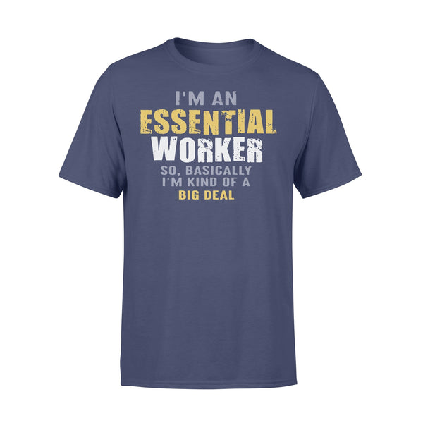 I'M An Essential Workers Shirt XL By AllezyShirt