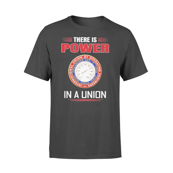 International Union Of Operating Engineers There Is Power In A Union T-shirt L By AllezyShirt