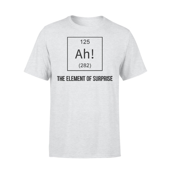 Chemistry Ah The Element Of Surprise T-shirt XL By AllezyShirt