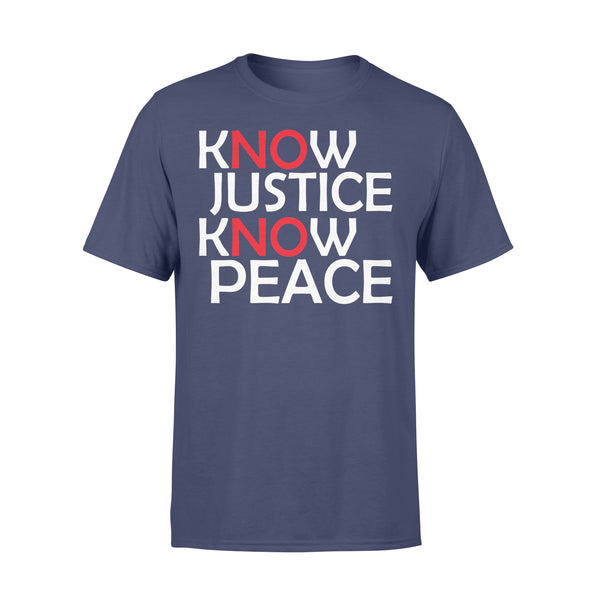 Know Justice Know Peace No Justice No Peace T-shirt XL By AllezyShirt