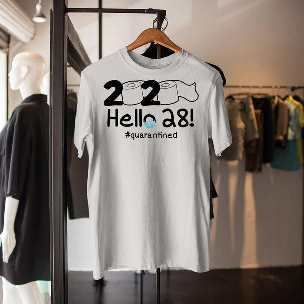 2020 Hello 28 #quarantined Shirt M By AllezyShirt