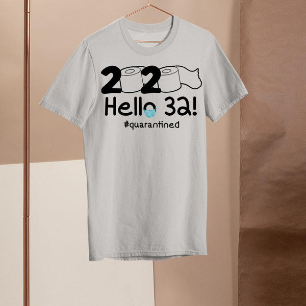2020 Hello 32 #quarantined Shirt M By AllezyShirt