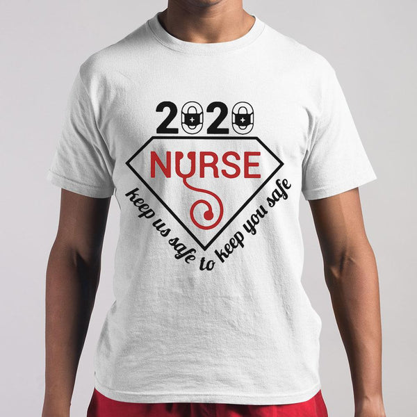 2020 Nurse Keep Us Safe To Keep You Safe Diamond Covid-19 Shirt M By AllezyShirt