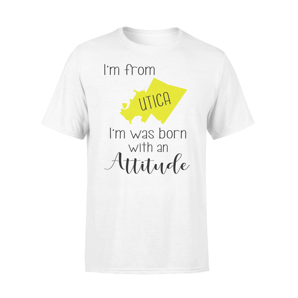 I'm From Utica I'm Was Born With An Attitude T-shirt L By AllezyShirt