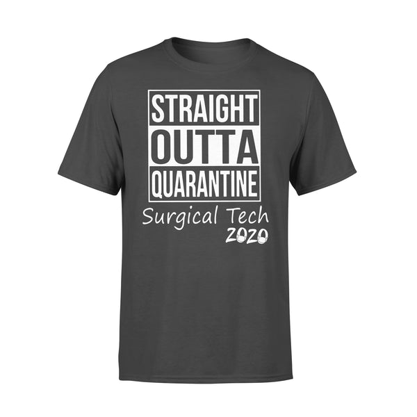 Straight Outta Quarantine Surgical Tech 2020 Shirt L By AllezyShirt