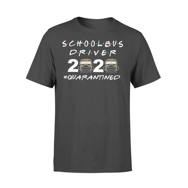 School Bus Driver Quarantined 2 Shirt L By AllezyShirt