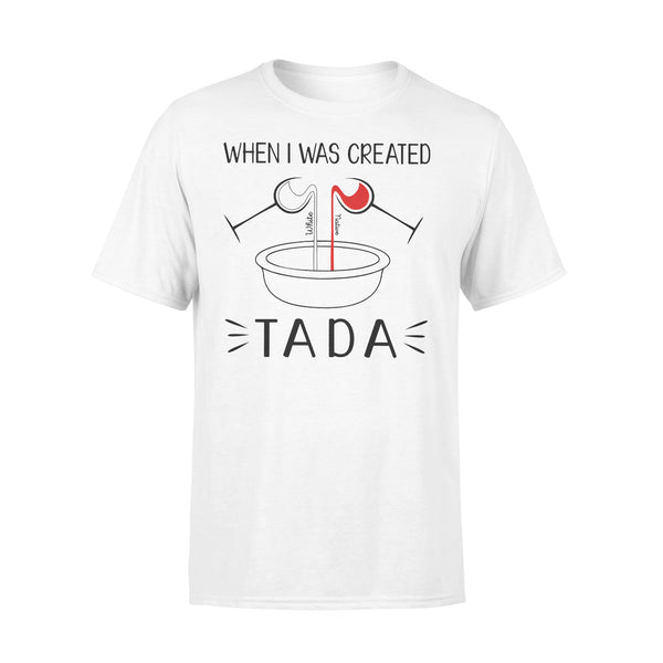 Native When I Was Created Tada T-shirt L By AllezyShirt