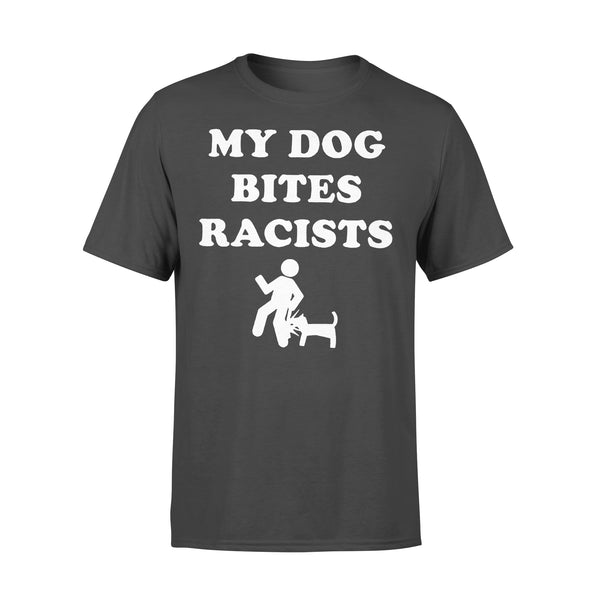 My Dog Bites Racists T-shirt L By AllezyShirt