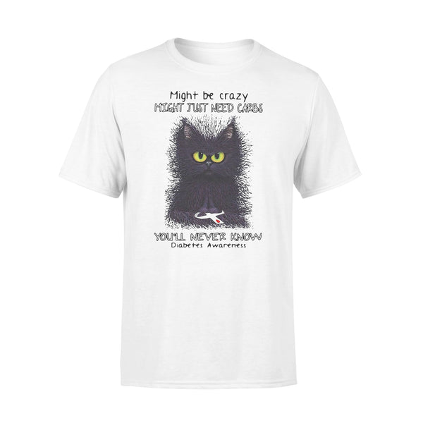 Diabetes Black Cat Might Be Crazy Might Just Need Carbs You'll Never Know T-shirt L By AllezyShirt