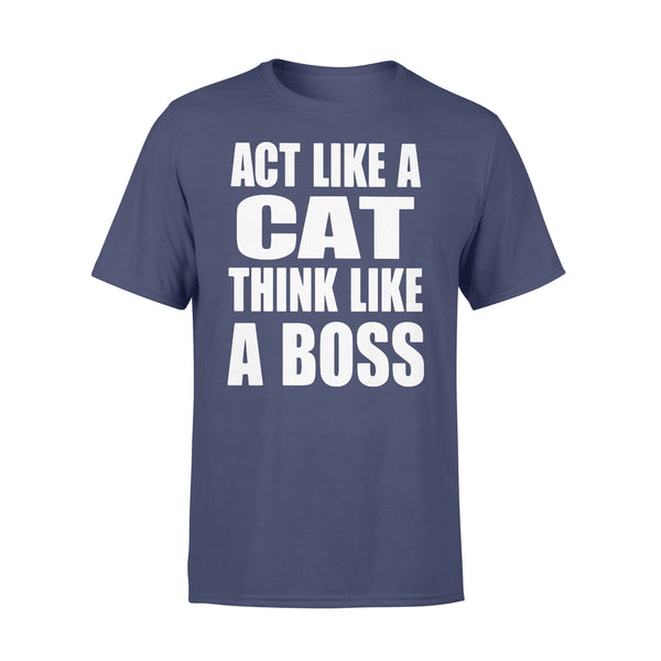 Act Like A Cat Think Like A Boss T-shirt XL By AllezyShirt
