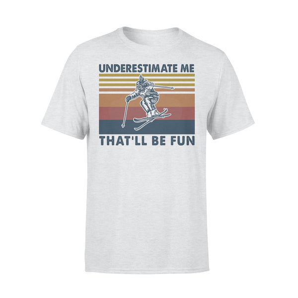 Snowboarding Underestimate Me That'll Be Fun Vintage T-shirt XL By AllezyShirt