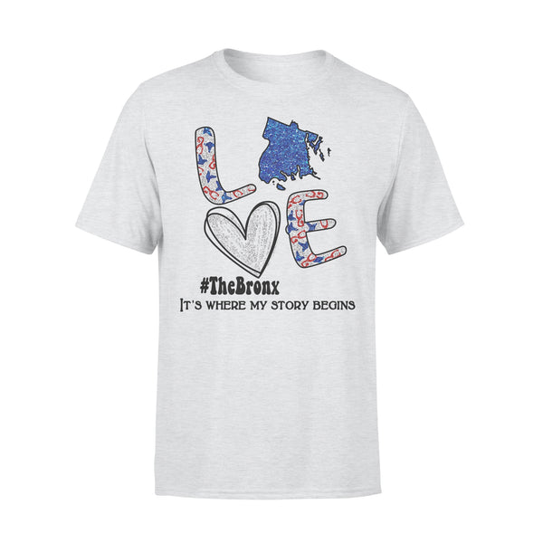 Love The Bronx It's Where My Story Begins Heart T-shirt XL By AllezyShirt
