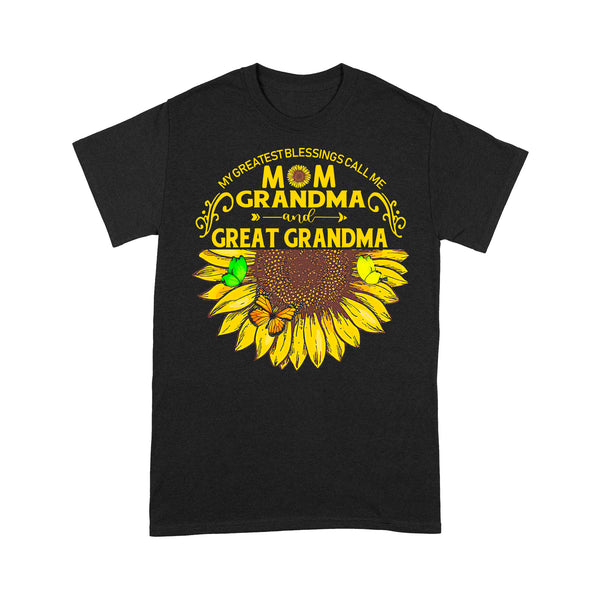Sunflower My Greatest Blessings Call Me Mom Grandma And Great Grandma T-shirt S By AllezyShirt