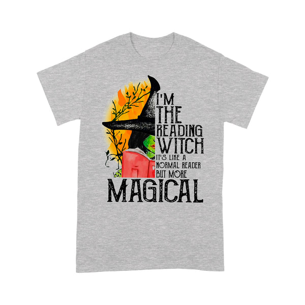 I'm The Reading Witch It's Like A Normal Reader But More Magical T-shirt XL By AllezyShirt