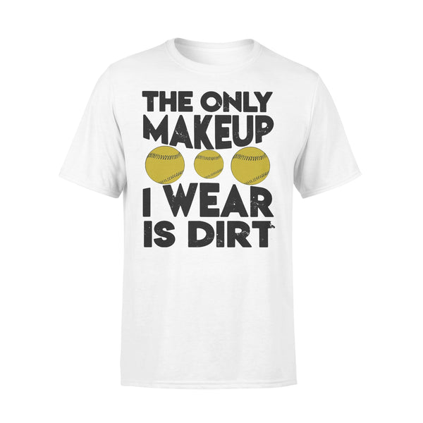The Only Makeup I Wear Is Dirt Baseball 2020 T-shirt L By AllezyShirt