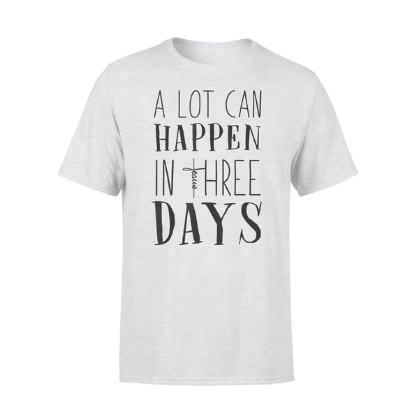 A Lot Can Happen In Three Days Jesus Christian Gifts Shirt XL By AllezyShirt