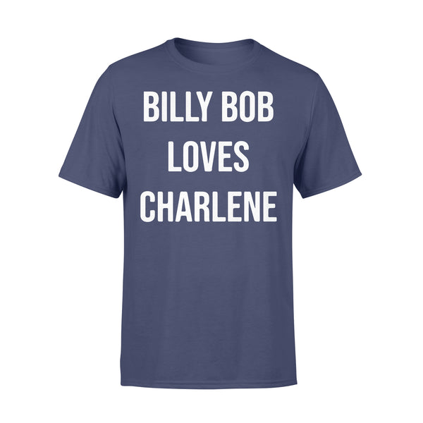 Billy Bob Loves Charlene Shirt XL By AllezyShirt
