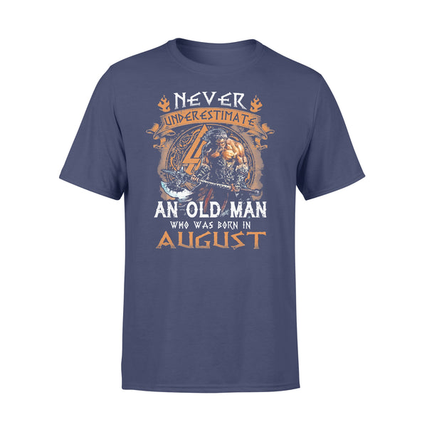 Never Underestimate An Old Viking Man Who Was Born In August T-shirt XL By AllezyShirt