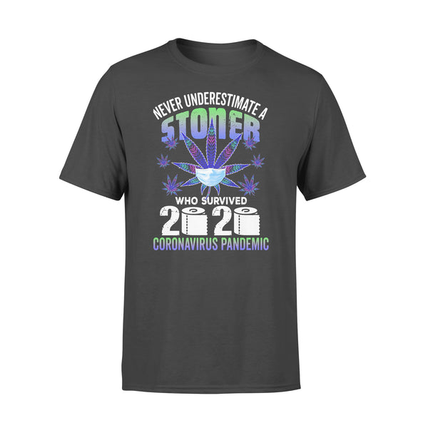 Never Underestimate Stoner Who Survive Coronavirus Pandemic T-shirt L By AllezyShirt