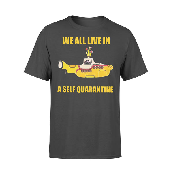 We All Live In A Self Quarantine Shirt L By AllezyShirt