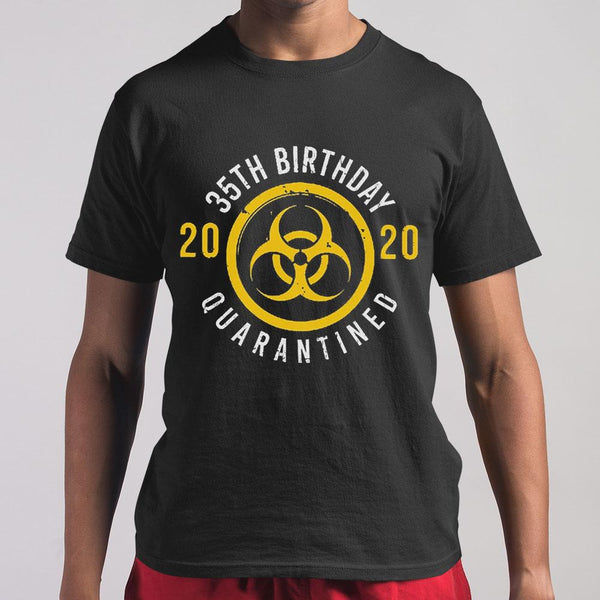 35Th Birthday 2020 Quarantined T-shirt S By AllezyShirt