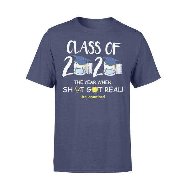 Funny Class Of 2020 The Year When Shit Got Real #quarantined Shirt XL By AllezyShirt