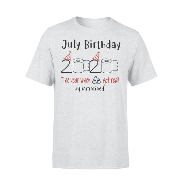 July Birthday 2020 The Year When Got Real #quarantined Shirt XL By AllezyShirt