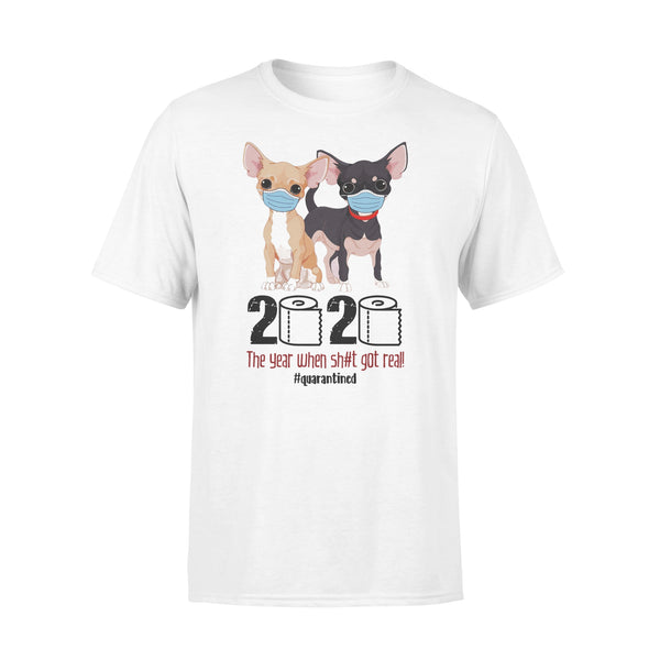 Chihuahua 2020 The Year When Shit Got Real Quarantine T-shirt L By AllezyShirt