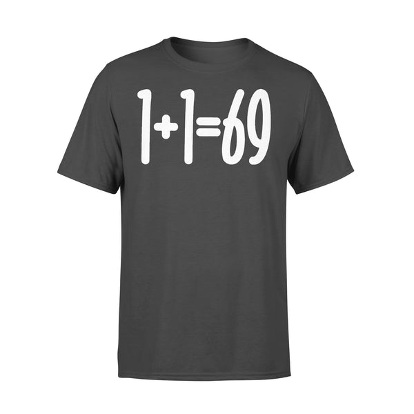 1+1=69 Funny Humor Couple T-shirt S By AllezyShirt