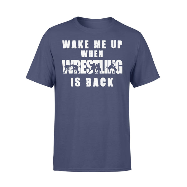 Wake Me Up When Wrestling Is Back Shirt XL By AllezyShirt