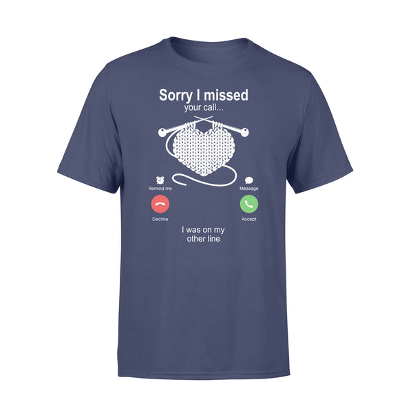 Knitting Sorry I Missed Your Call I Was On My Other Line T-shirt XL By AllezyShirt
