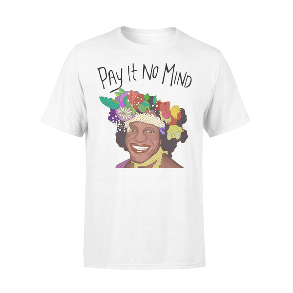 Pay It No Mind T-shirt L By AllezyShirt