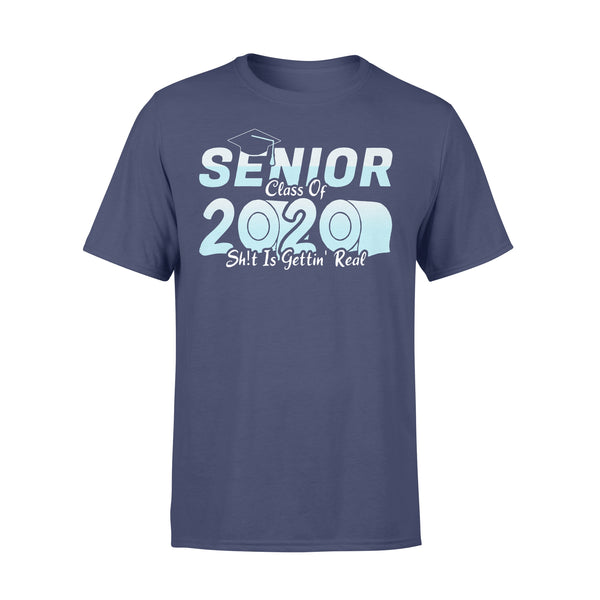 Senior Class Of 2020 Shit Is Getting Real 2020 Toilet Paper Shirt XL By AllezyShirt