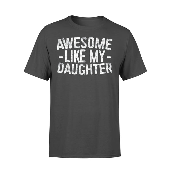 Awesome Like My Daughters T-shirt L By AllezyShirt