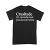 Crusitude A Grouchy Mood From Lack Of Cruising T-shirt L By AllezyShirt