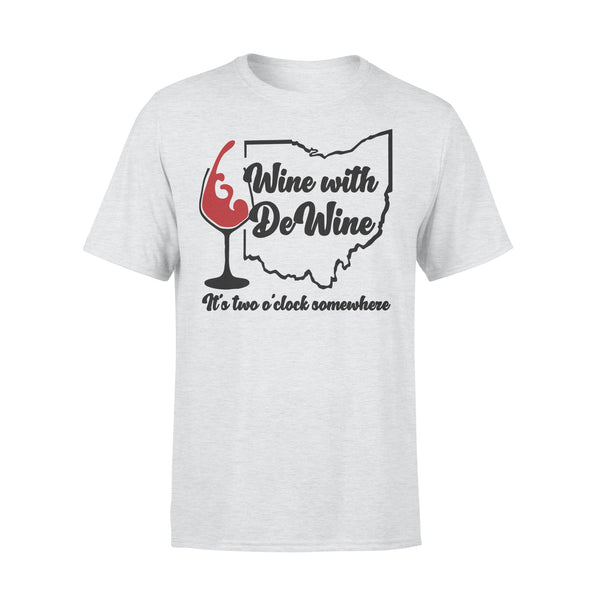 Wine With Dewine It's Two Somewhere Shirt XL By AllezyShirt