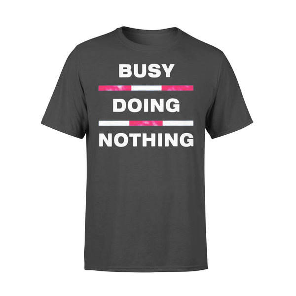 Busy Doing Nothing Shirt L By AllezyShirt