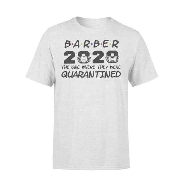 Barber 2020 The One Where They Were Quarantined Covid-19 Shirt XL By AllezyShirt