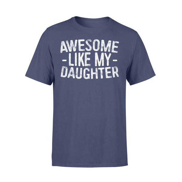 Awesome Like My Daughters T-shirt XL By AllezyShirt