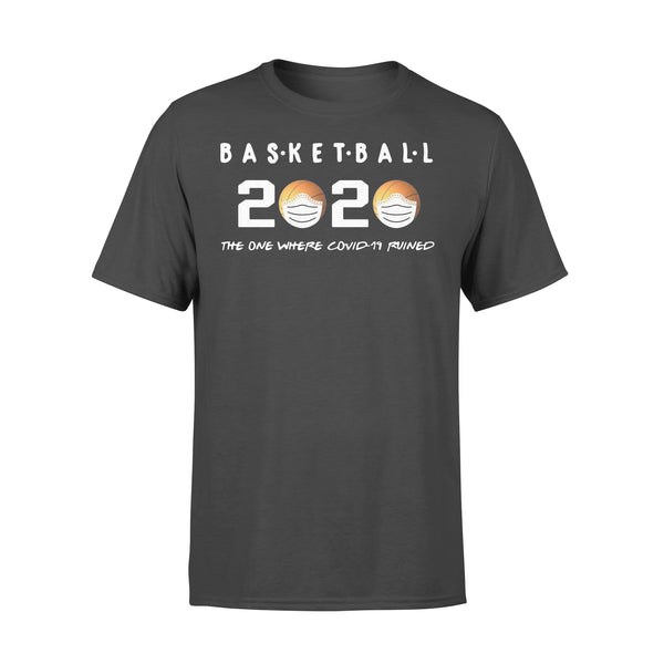 Basketball 2020 The One Where Corona Ruined Shirt L By AllezyShirt
